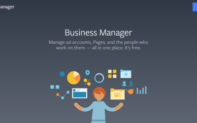 Create a Facebook Business Manager Account to Take Control of Your Facebook Business Presence