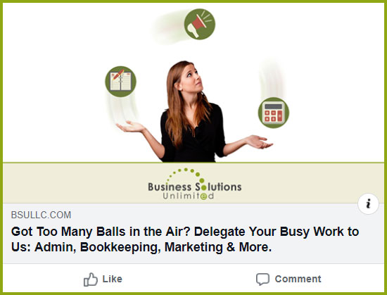 Business Solutions Unlimited home page Facebook image featuring a business woman juggling tasks with caption Got Too Many Balls in the Air? Delegate Your Busy Work to Us: Admin, Bookkeeping, Marketing & More