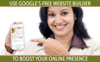 Use the Google My Business Free Website Builder to Increase Your Online Presence